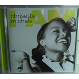 Importado Cd Chrisette Michele I Am  R&b Soul Jazz Black
