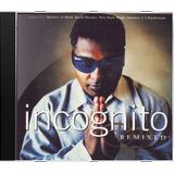 Incognito Remixed   Novo Lacrado Original