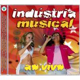 Indústria Musical   Ao Vivo