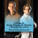 Ingrid Barancoski E Miriam Grosman   O Piano De Sergio Rober