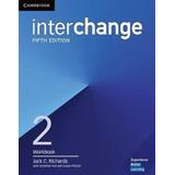 Interchange 2 Workbook - 5th Ed