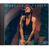 Isabella Taviani Ao Vivo   Novo Lacrado Original