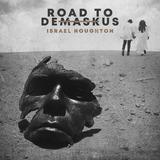 Israel Houghton Road To Demaskus Cd Import