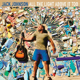 Jack Johnson All The Light Above It To   Cd Rock Epack
