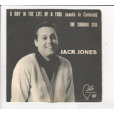 Jack Jones   A Day In The Life Of A Fool   Compacto   Ep E2