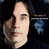 Jackson Browne     The Best Of     Cd