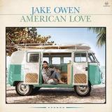Jake Owen American Love Import