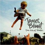 James Blunt Some Kind Of Trouble   Cd Pop