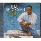 Jim Brickman  Picture This  New Age  Piano Solo