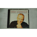Jimmy Somerville   Bronski Beat And The Communards   Cd Imp