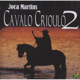Joca Martins   Cavalo Crioulo 2   Cd