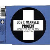 Joe T  Vannelli Project   Sweetest Day Of May  cd Single  Fg