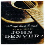 John Denver   A Song s Best Friend