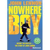 John Lennon   Nowhere Boy With Audio Cd