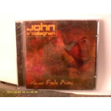 John O  Callaghan   Never Fade    Cd Nacional