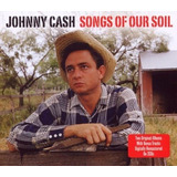 Johnny Cash   Songs Of Our Soil     Cd Duplo   Curtir