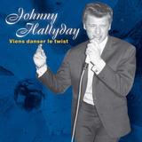 Johnny Hallyday   Viens Danser Le Twist
