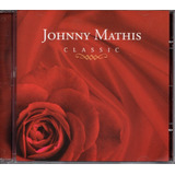 Johnny Mathis   Classic