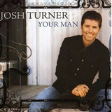 Josh Turner Your Man Cd Import