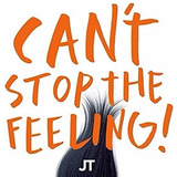 Justin Timberlake Can t Stop The Feeling   Single   Novo