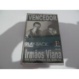 K7 Irmãos Viana   Vencedor    Play back