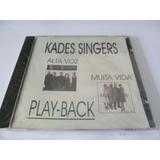 Kades Singers   Alta Voz  E Muita Vida   Play backs