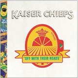 Kaiser Chiefs   Off With Their Heads Special Digibook 2cds