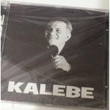 Kalebe   As Melhores
