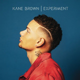 Kane Brown Experiment Cd Import