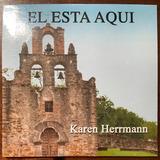 Karen Herrmann Cd El Esta Aqui Mike Ofca Novo E Lacrado