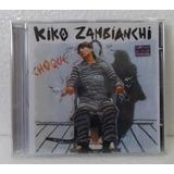 Kiko Zambianchi   Choque   C D Lacrado Manual