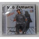 Kiko Zambianchi   Choque   C D Lacrado