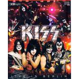 Kiss Live In Berlin Cd Light Original Novo Lacrado
