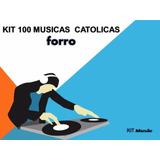 Kit 100 Musicas Católicas Forro