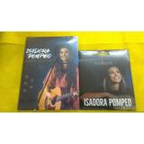 Kit Isadora Pompeo Um Dvd E Um Cd