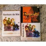 Kit Nenhum De Nós    4 Cds E Um Dvd