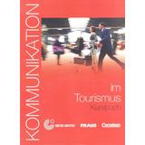 Kommunikation Im Tourismus   Kursbuch Mit Glossar Auf Cd rom