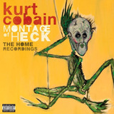 Kurt Cobain   Montage Of Heck   The Home Recordings   Deluxe