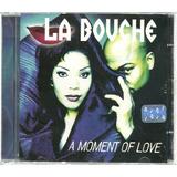 La Bouche   A Moment Of Love   Cd Novo