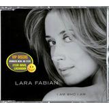 Lara Fabian Cd Single I Am Who I Am Importado Austria   Raro