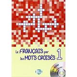Le Francais Par Les Mots Croises 1   Livre Avec Cd rom Inter