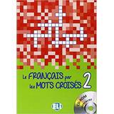Le Français Par Les Mots Croises 2   Livre Avec Cd rom Inte
