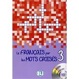 Le Français Par Les Mots Croisés 3   Livre Avec Cd rom Int