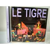 Le Tigre   Remix Cd Imp Frete Free