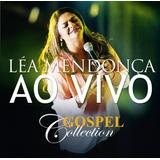 Léa Mendonça   Ao Vivo   Gospel Collection