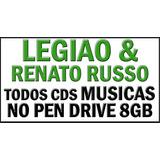Legião Urbana E Renato Todos Cds Musica Em Pen Drive