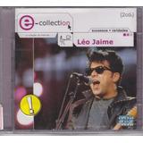 Leo Jaime   Cd E Collection   2 Cds   Lacrado