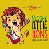 Leões De Israel   Reggae Little Lions