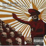 Limp Bizkit The Unquestionable Truth Part 1   Cd Rock