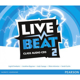 Live Beat 2   Class Audio Cd   Pearson   Elt
